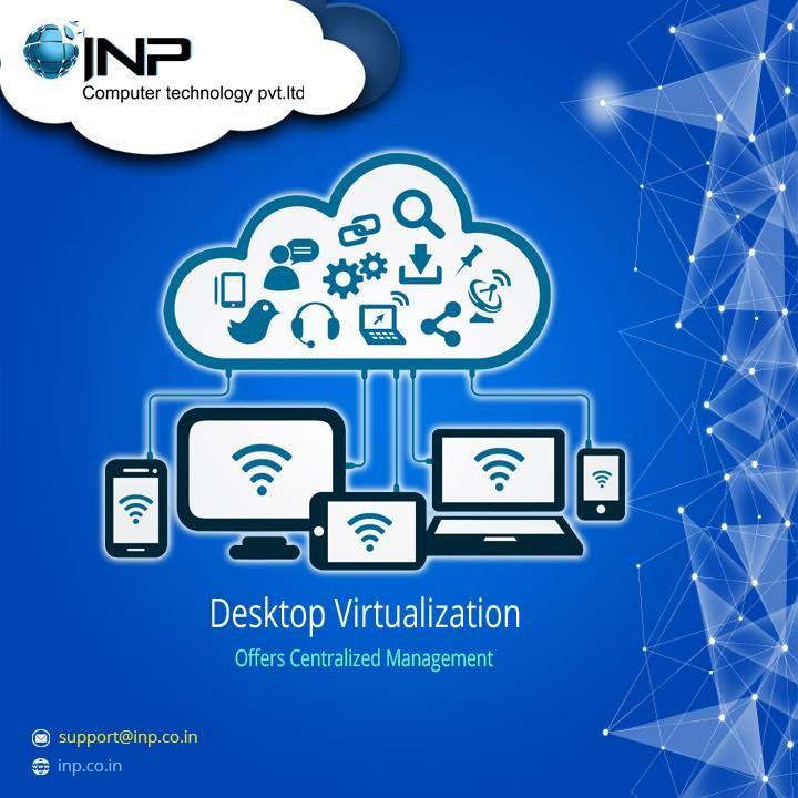 Desktop Virtualization: Offers Centralized Management Visit