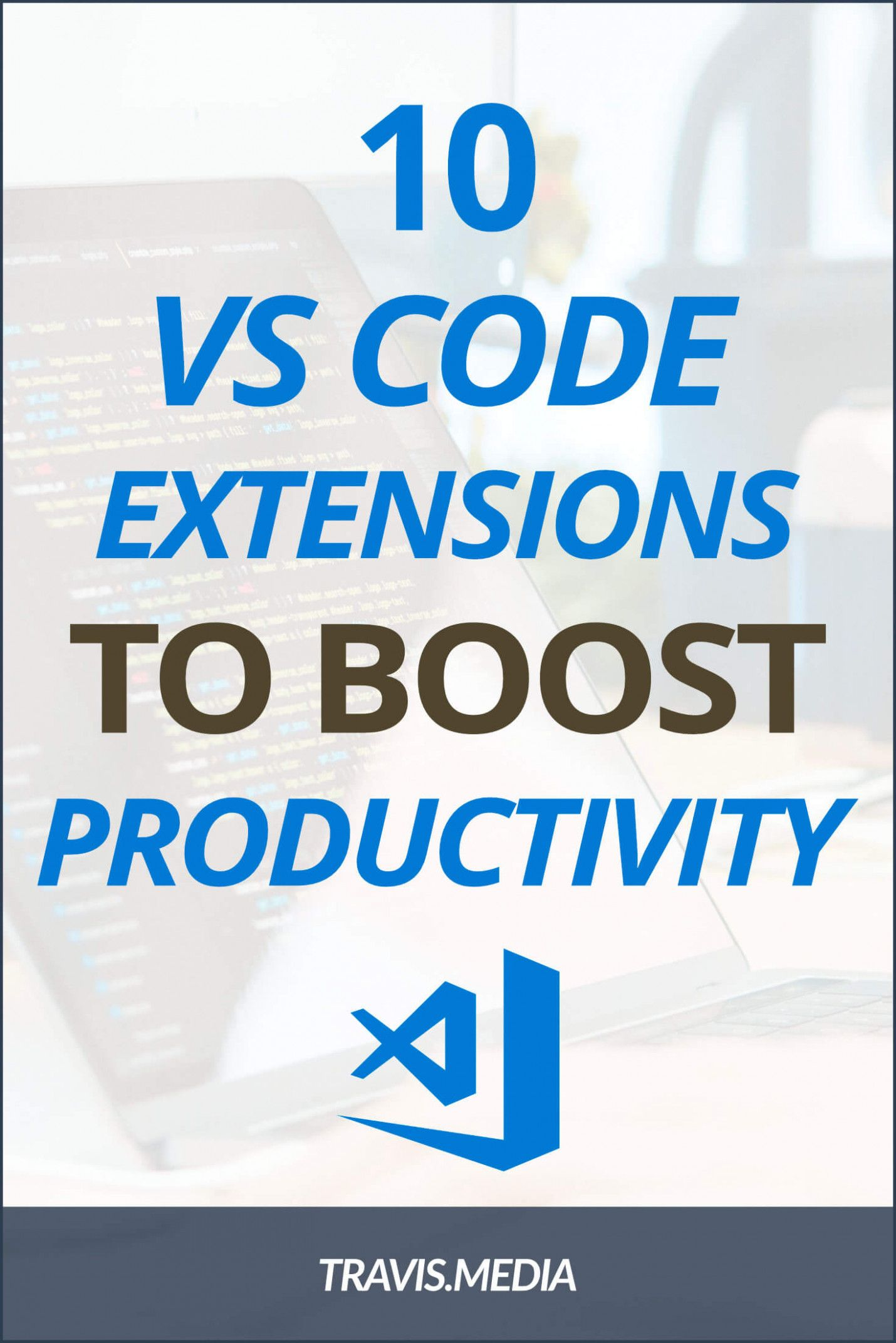 10 Vs Code Extensions That Will Boost Your Productivity How To Memorize Things Web Design Tips Web Design Websites