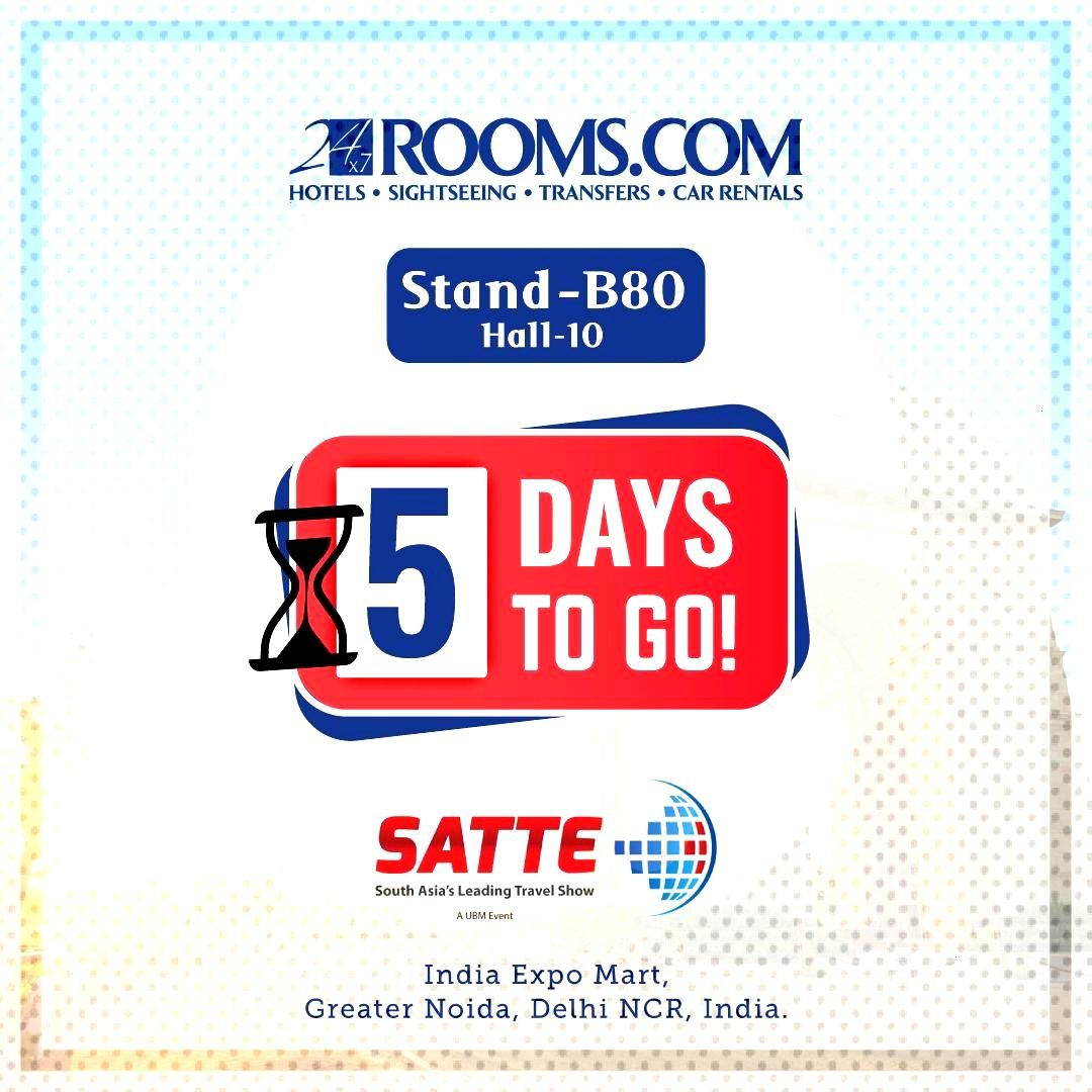 5 Days To Go For SATTE 2020 - 24x7Rooms 5 Days to go for SATTE 2020, South Asia's Leading and sho