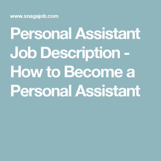 Personal Assistant Job Description  How To Become A Personal