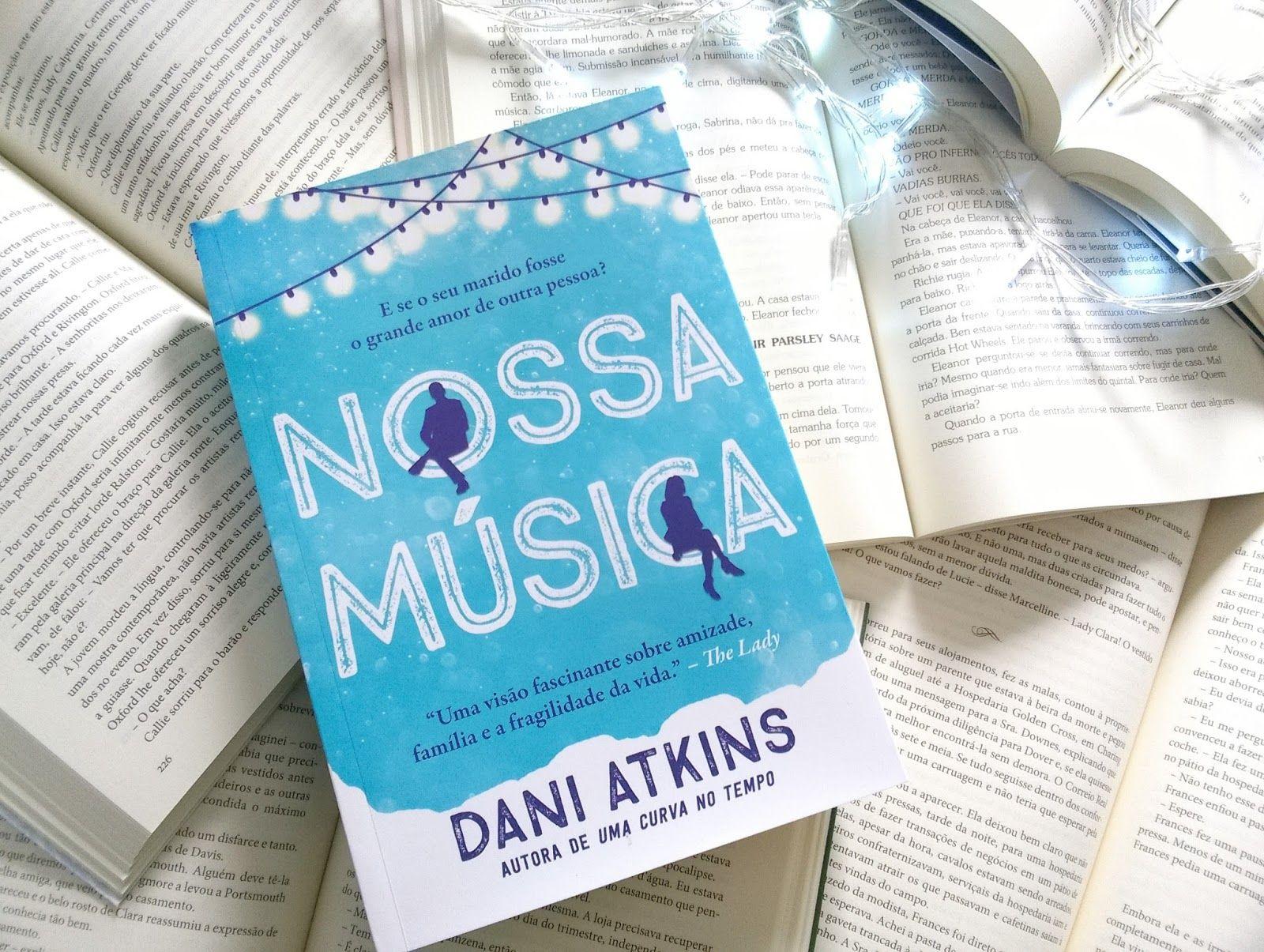 Resenha Nossa Musica Da Dani Atkins Fotos De Livros