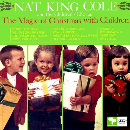 This was my favorite Christmas album in the 60's! Nat King Cole & The Children's Chorus - The ...