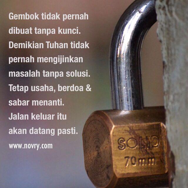 Gembok Tidak Pernah Dibuat Tanpa Kunci Demikian Tuhan Tidak
