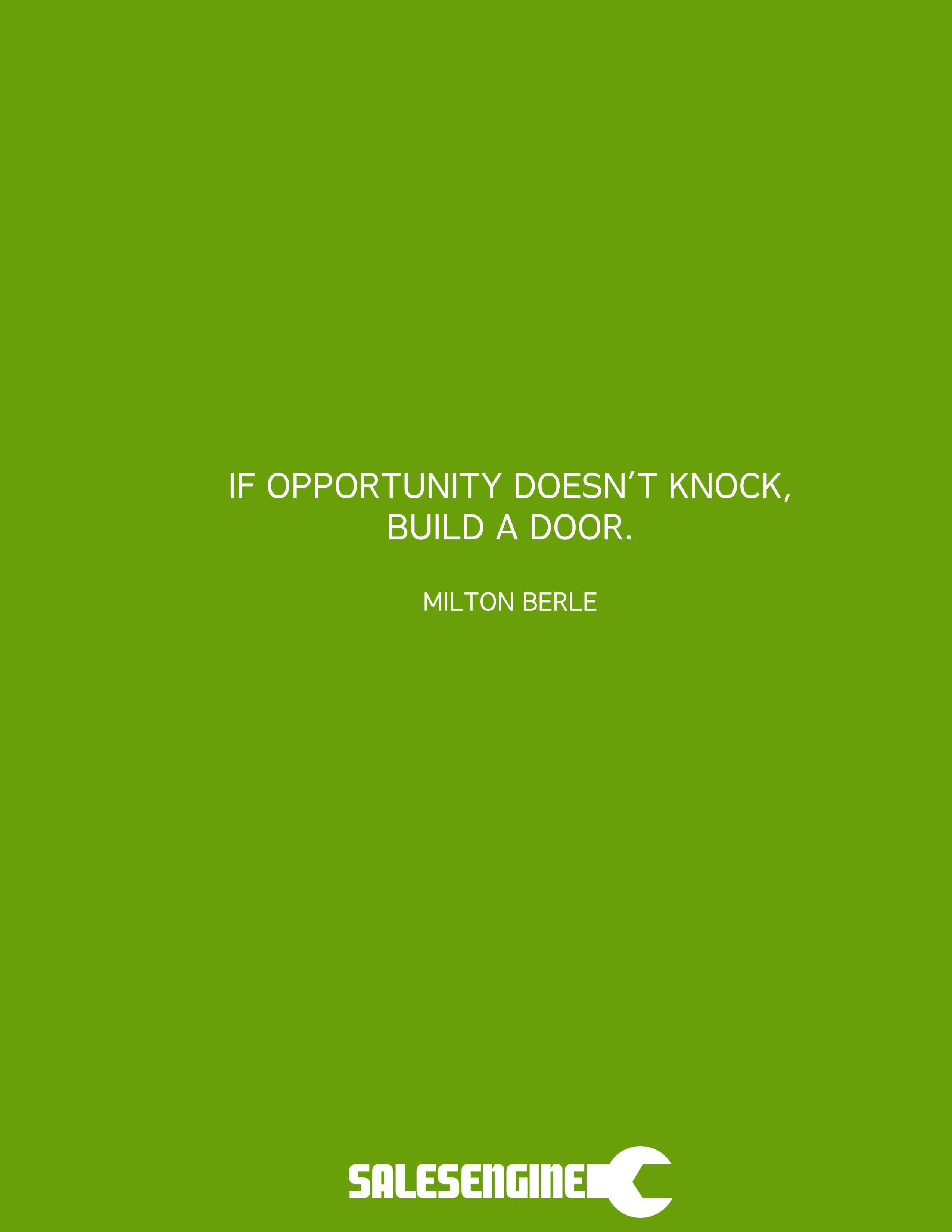 Build A Door Building A Door Sales Quotes Life Motivation