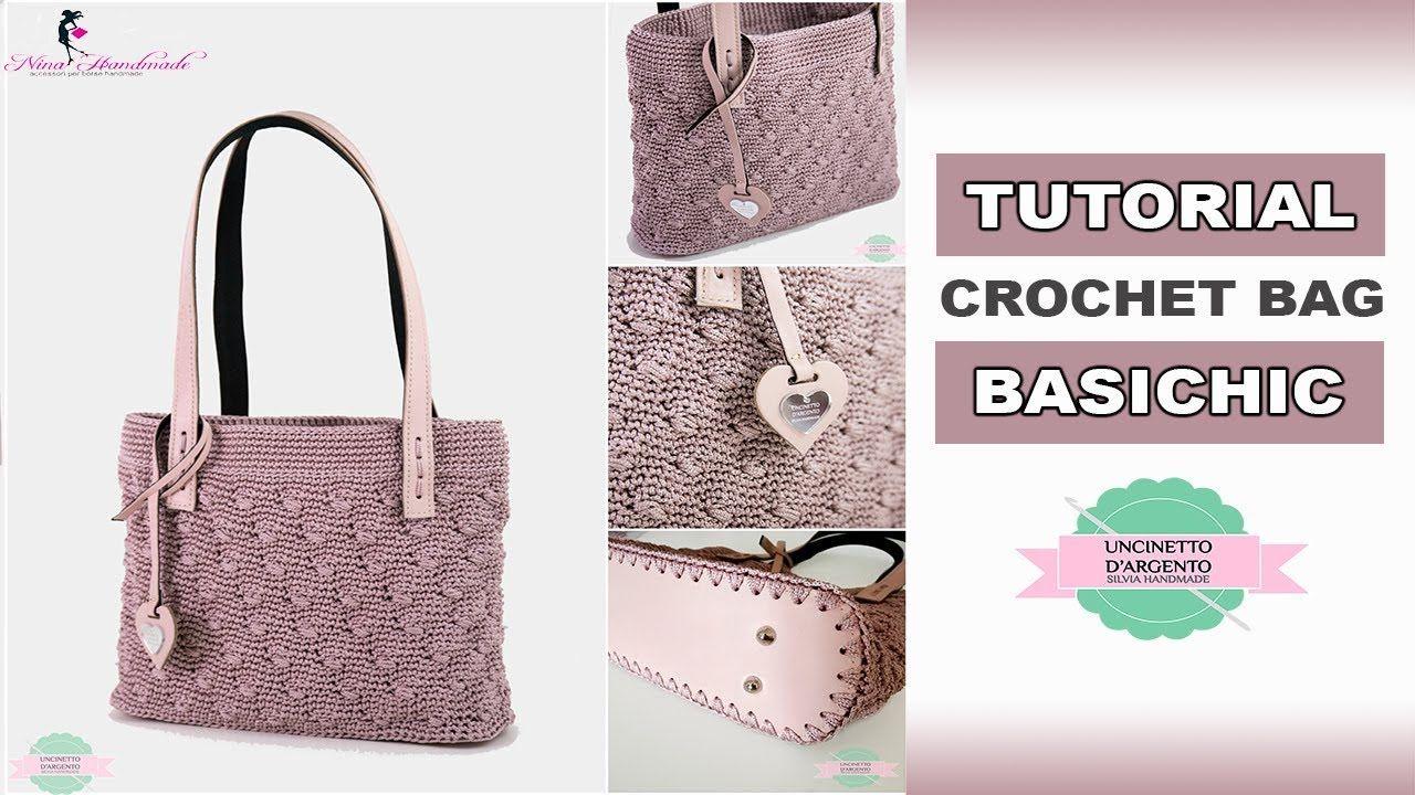 Tutorial Crochet Bag Basichic With Sub Punto Madeline