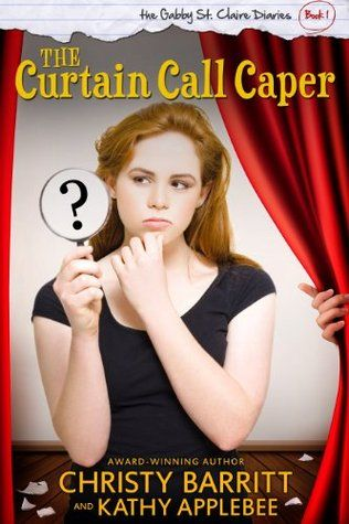 My Book Retreat: Book Review: Curtain Call Caper by Christy Barritt and Kathy Applebee