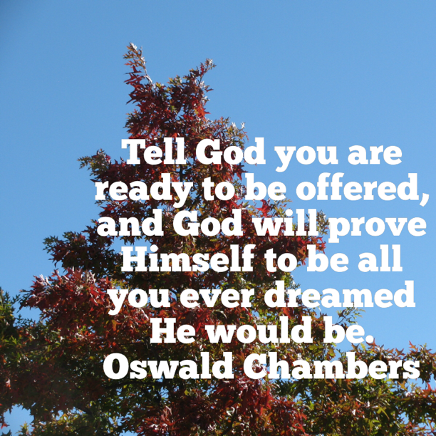 Oswald Chamber Quote...