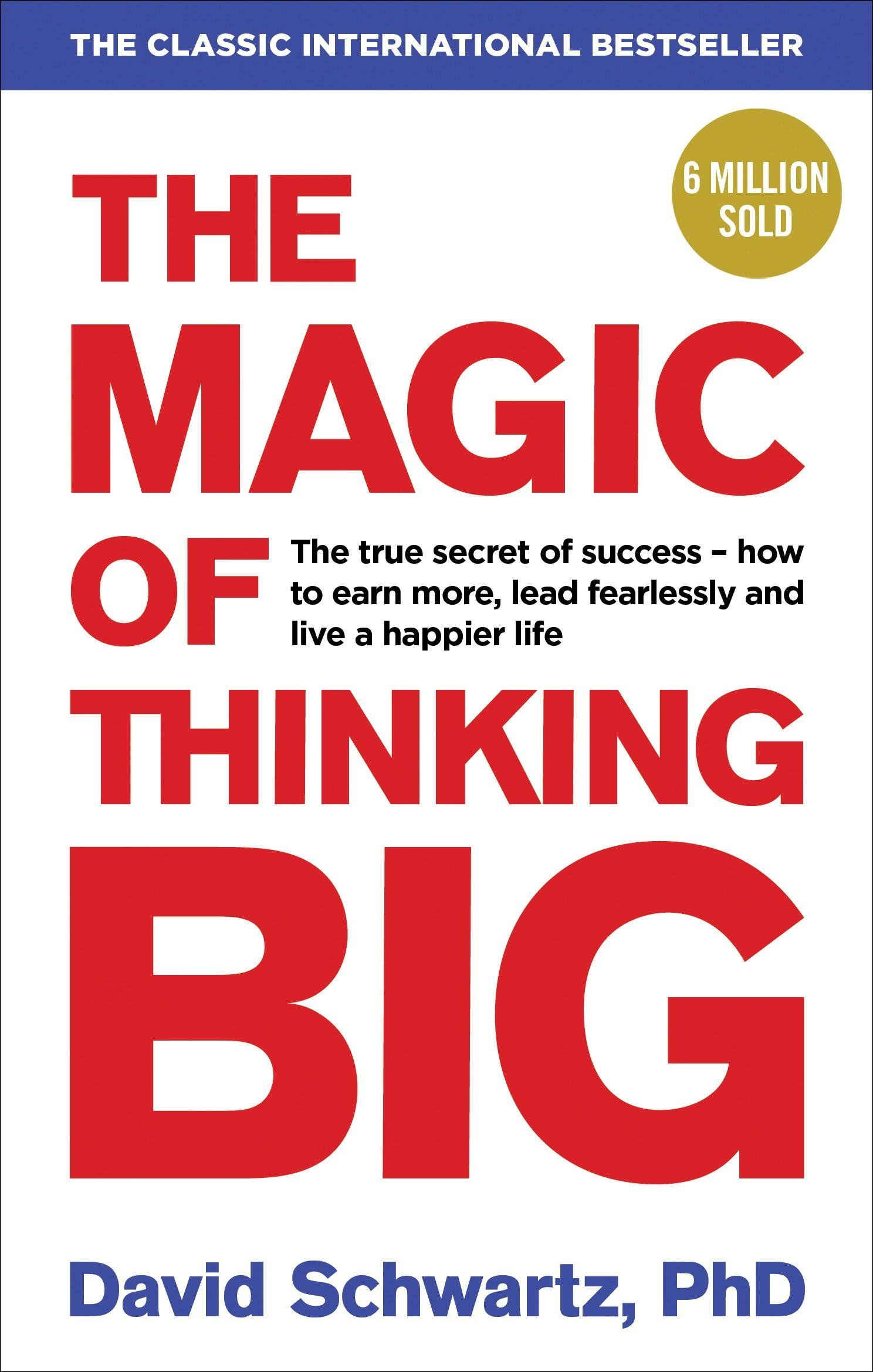 The Magic Of Thinking Big In 2020 Inspirational Books Think Big Motivational Books