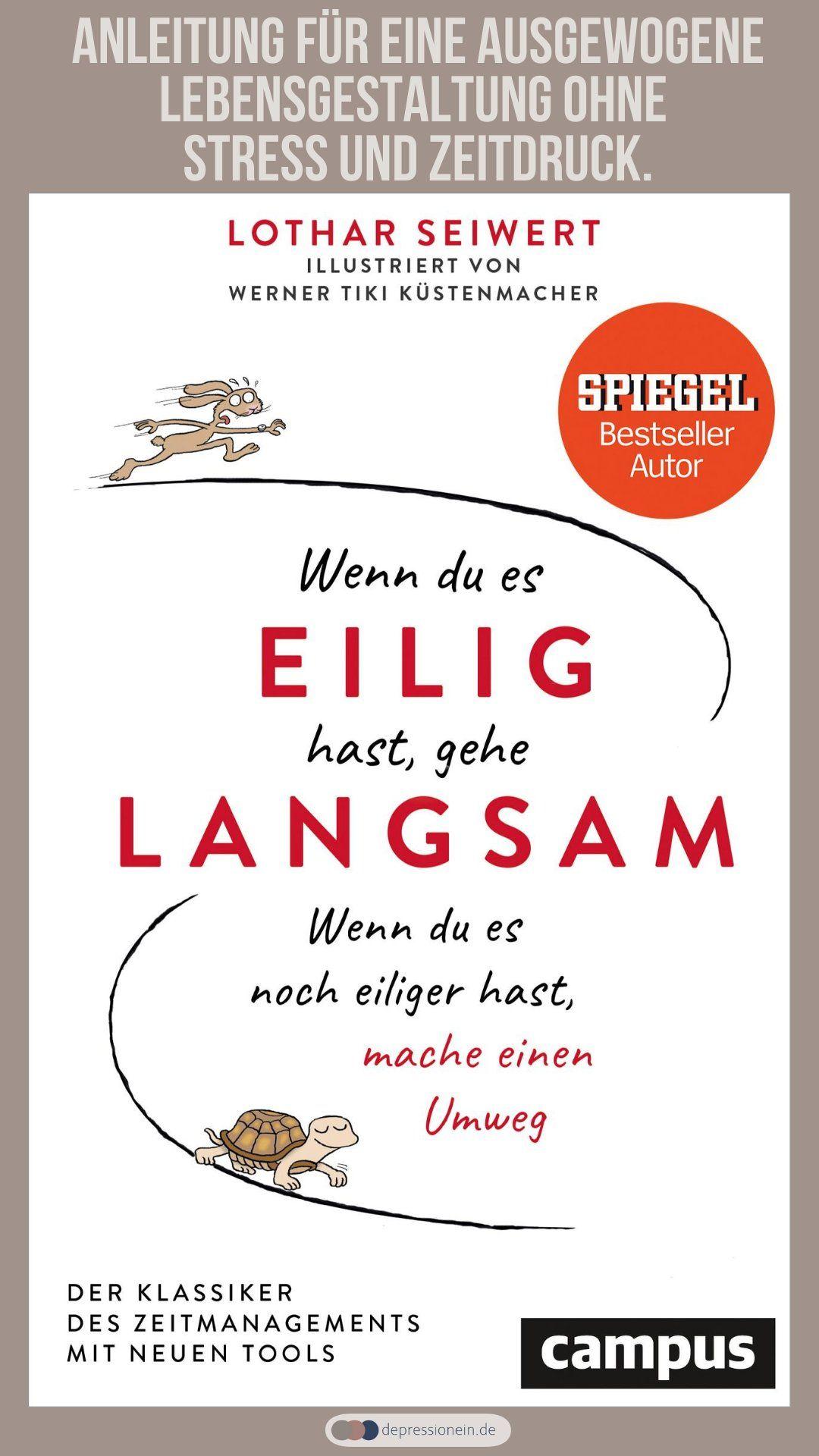 Wenn Du Es Eilig Hast Gehe Langsam Buch Tipps Leben Zeitmanagement