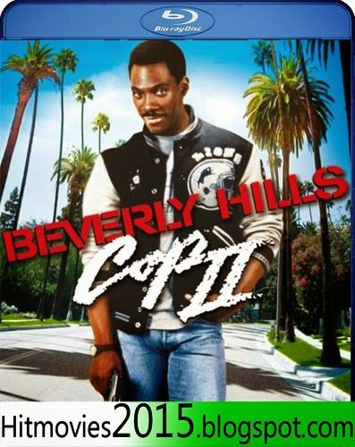 Hit Movies 2015: Beverly Hills Cop II 1987 Dual Audio BRRip
