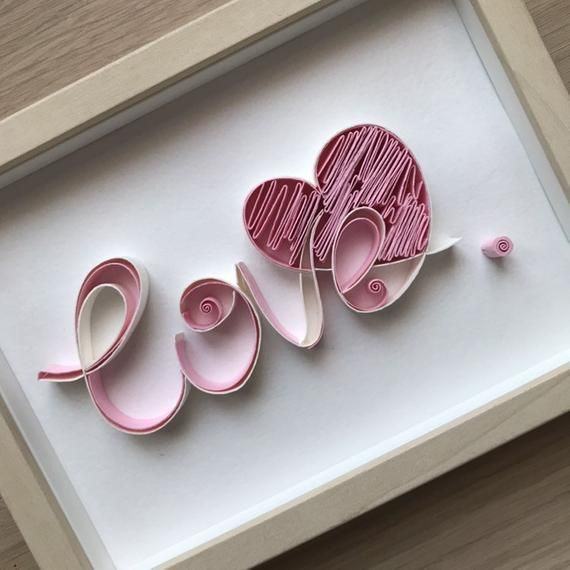 Quilling sign love  - Valentine's Day Love Art - Original quilling design - 3D Paper lettering - cal