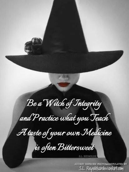 A Witch of Integrity…..(The Witch Said What?) Witches Of