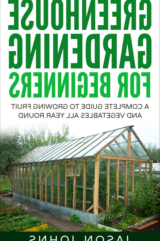 Gardening For Beginners In 2020 Gardening For Beginners Greenhouse Gardening Easy Garden