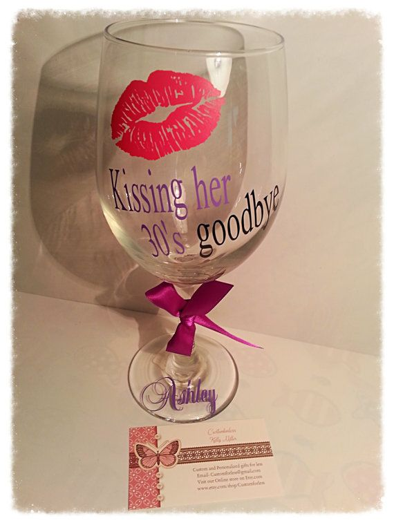 Birthday Gift Idea Personalized Wine Glass Kissing Her 30s Goodbye