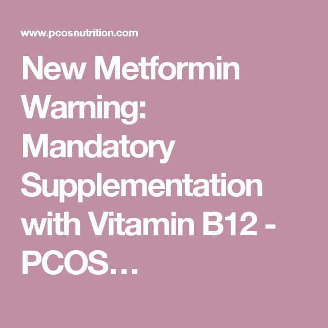 New Metformin Warning: Mandatory Supplementation with Vitamin B12 - PCOS…