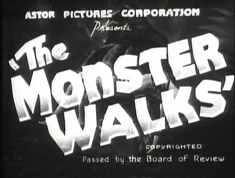 The Monster Walks, 1932 | Curios & Oddities of Horror | Pinterest ...