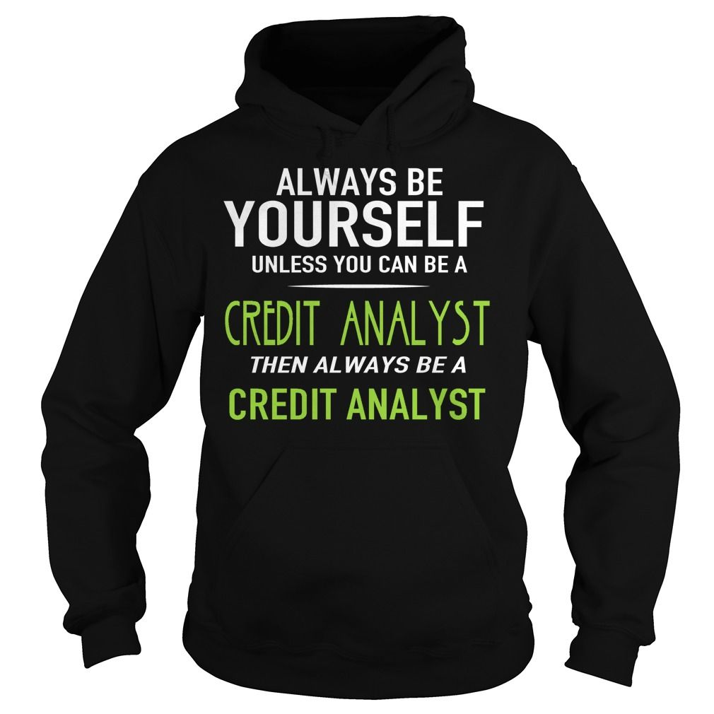 CREDIT ANALYST #gift #ideas #Popular #Everything #Videos #Shop #Animals #pets #Architecture #Art #Cars #motorcycles #Celebrities #DIY #crafts #Design #Education #Entertainment #Food #drink #Gardening #Geek #Hair #beauty #Health #fitness #History #Holidays #events #Home decor #Humor #Illustrations #posters #Kids #parenting #Men #Outdoors #Photography #Products #Quotes #Science #nature #Sports #Tattoos #Technology #Travel #Weddings #Women