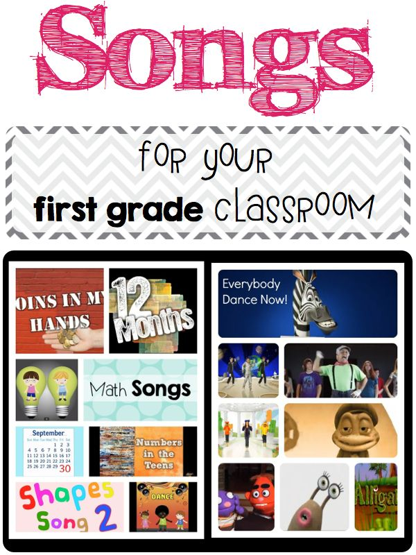 Songs For Your First Grade Classroom First Grade Songs First
