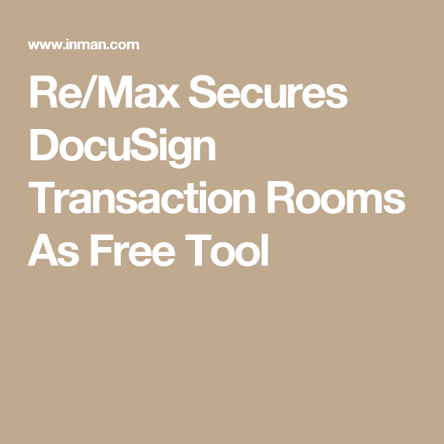 Re/Max Secures DocuSign Transaction Rooms As Free Tool | Interior ...