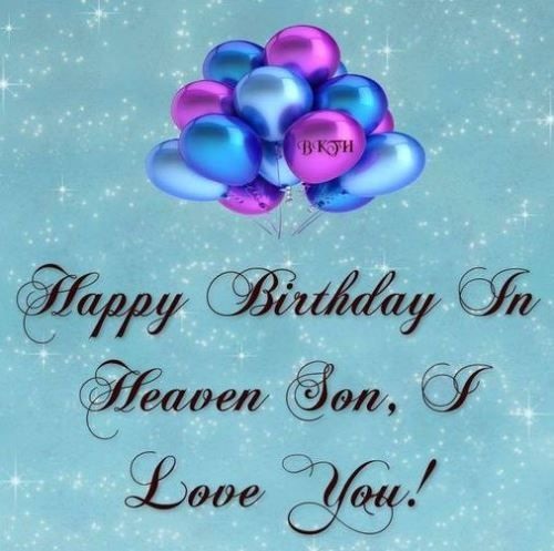 Happy Birthday In Heaven Son Quotes. Today Is Your