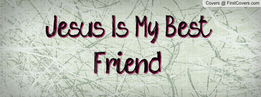 MY BFF  jesus is my best friend pictures | Inspirational | Quotes
