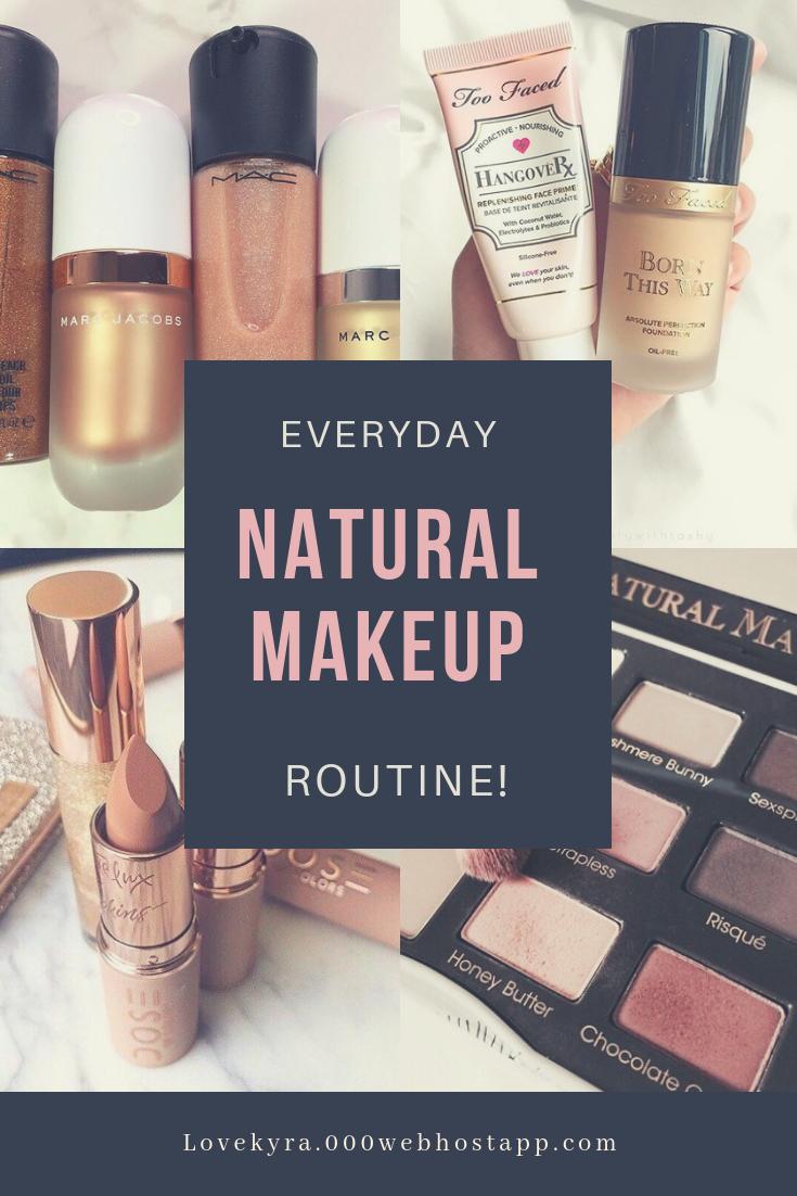 Easy and natural makeup routine Makeup routine, Natural