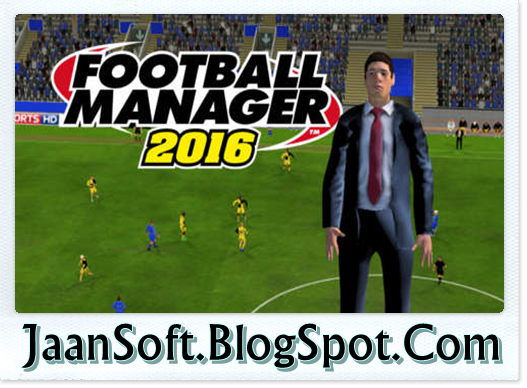 Football Manager 2016 Pc Game Free Download Full Version In 2020 Football Manager Football Manager 2016 Free Games