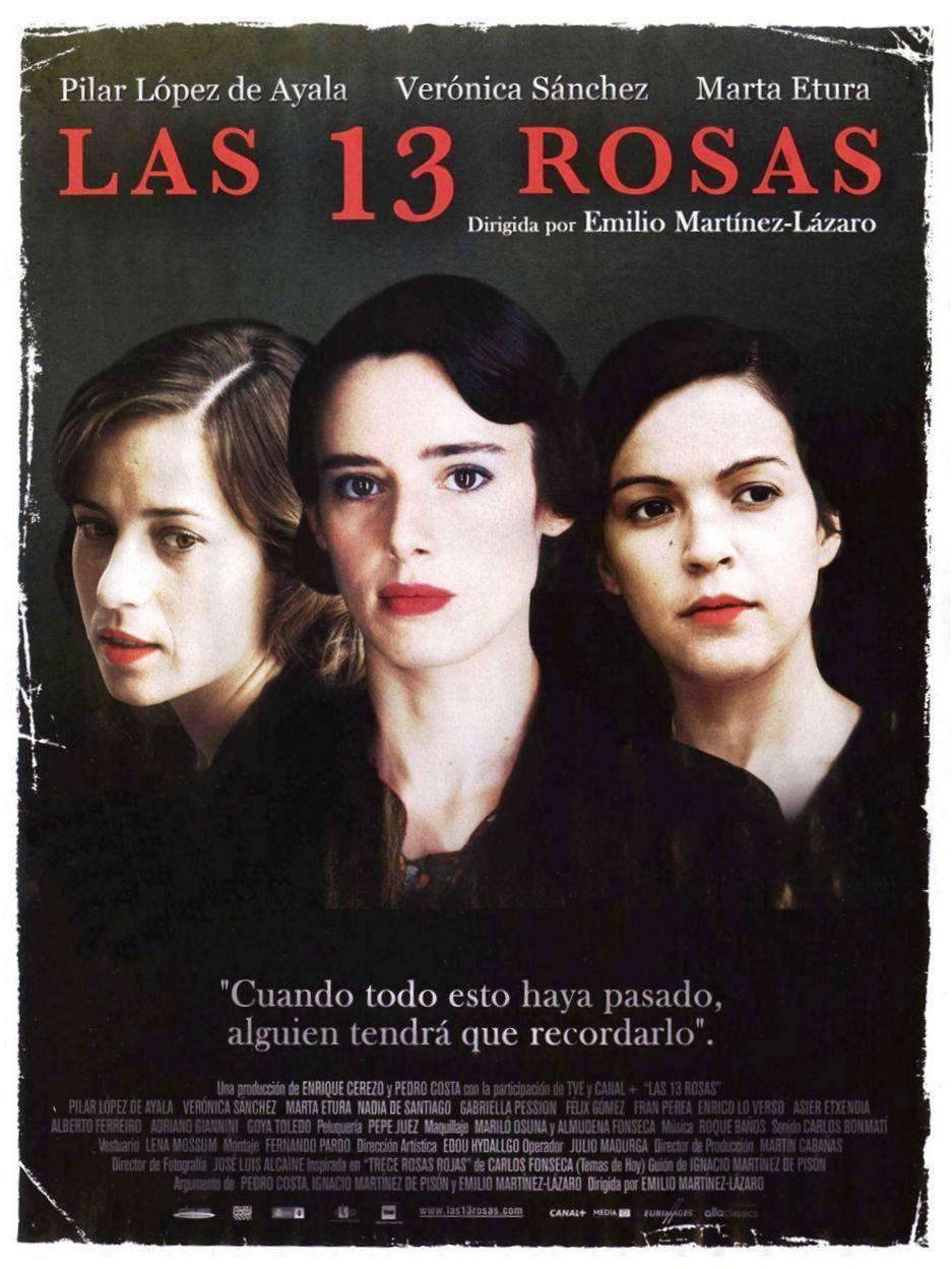 Las 13 Rosas 2007 Tt0809533 Esp Movies Movie Posters Movies To Watch
