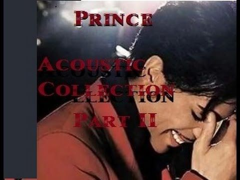 Prince Acoustic Collection Part 2 - YouTube | O(+