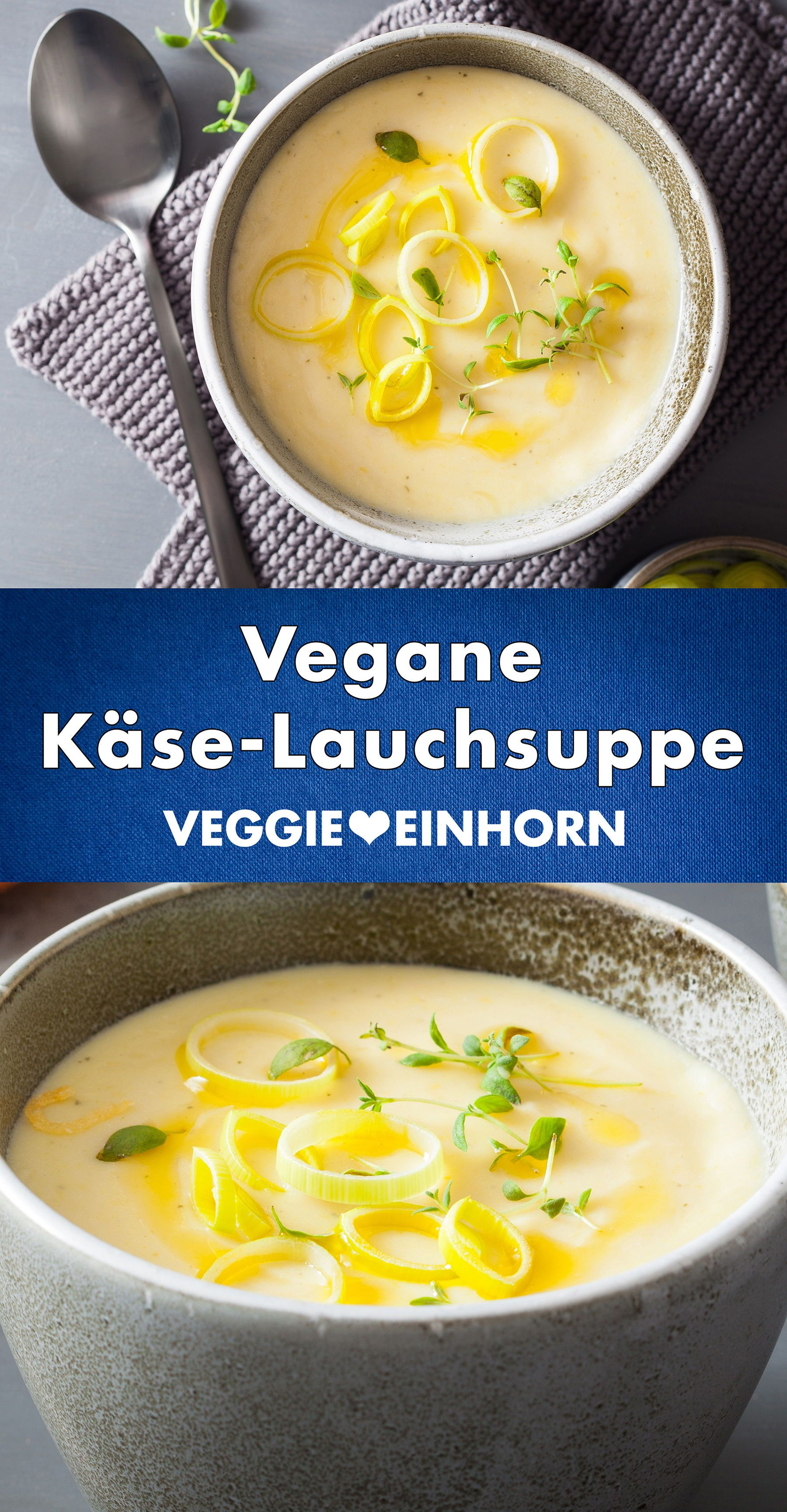 Photo of Vegan Cheese Leek Soup | Vegetarian Cheese Leek Soup | Delicious recipe with potatoes and leek