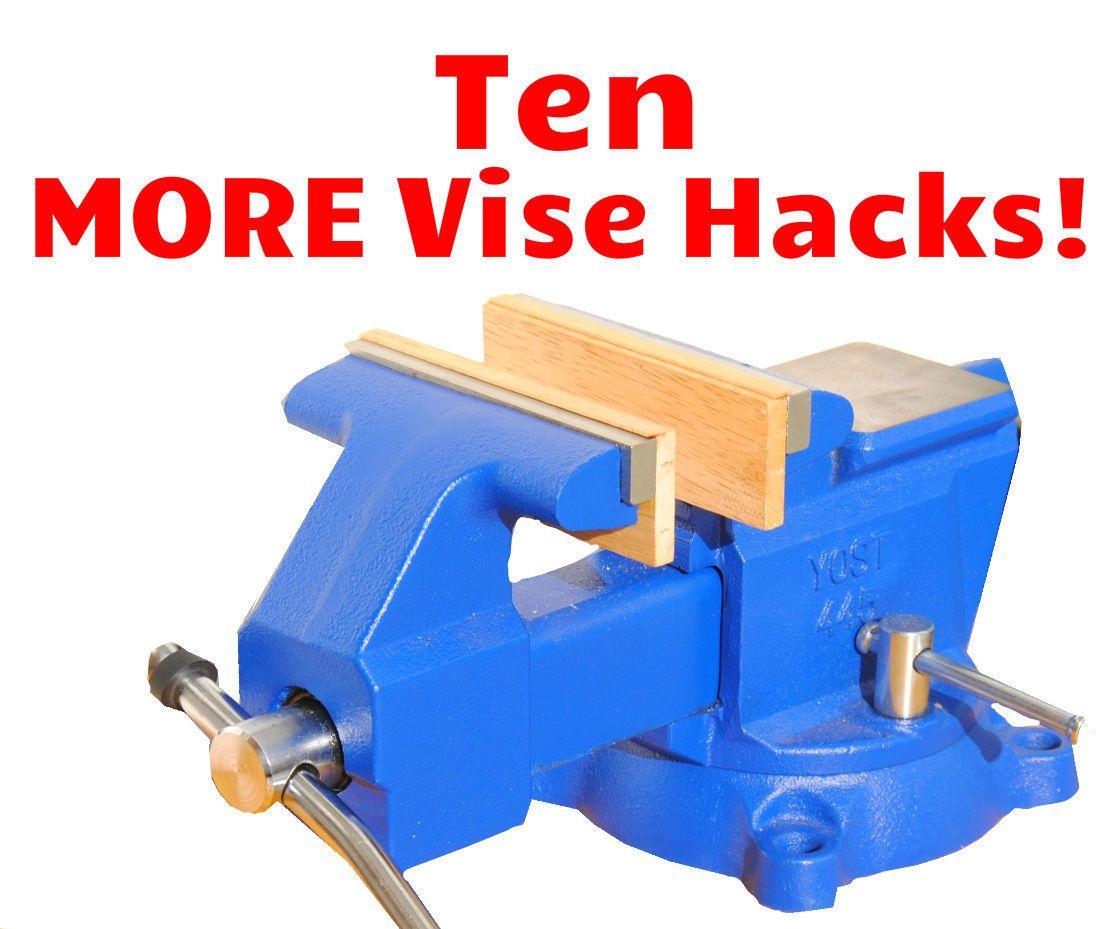 10 More Bench Vise Tips Tricks Hacks Part 2 Woodworking Shop Diy Woodworking Woodworking Tips
