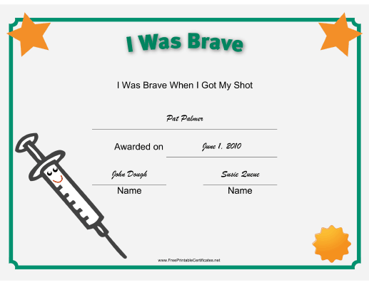 This printable certificate recognizes a child 39 s bravery at for Bravery certificate template