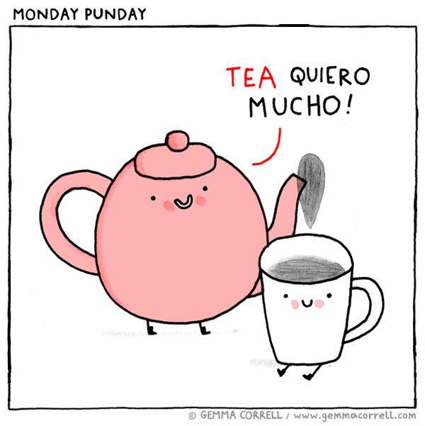 Tea Quiero Tea Puns Spanish Puns Puns