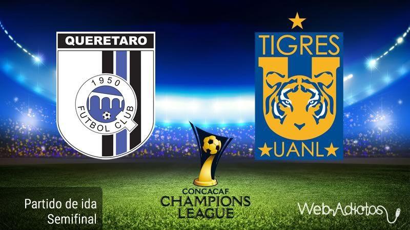 Querétaro vs Tigres, Semifinal de Concachampions 2016