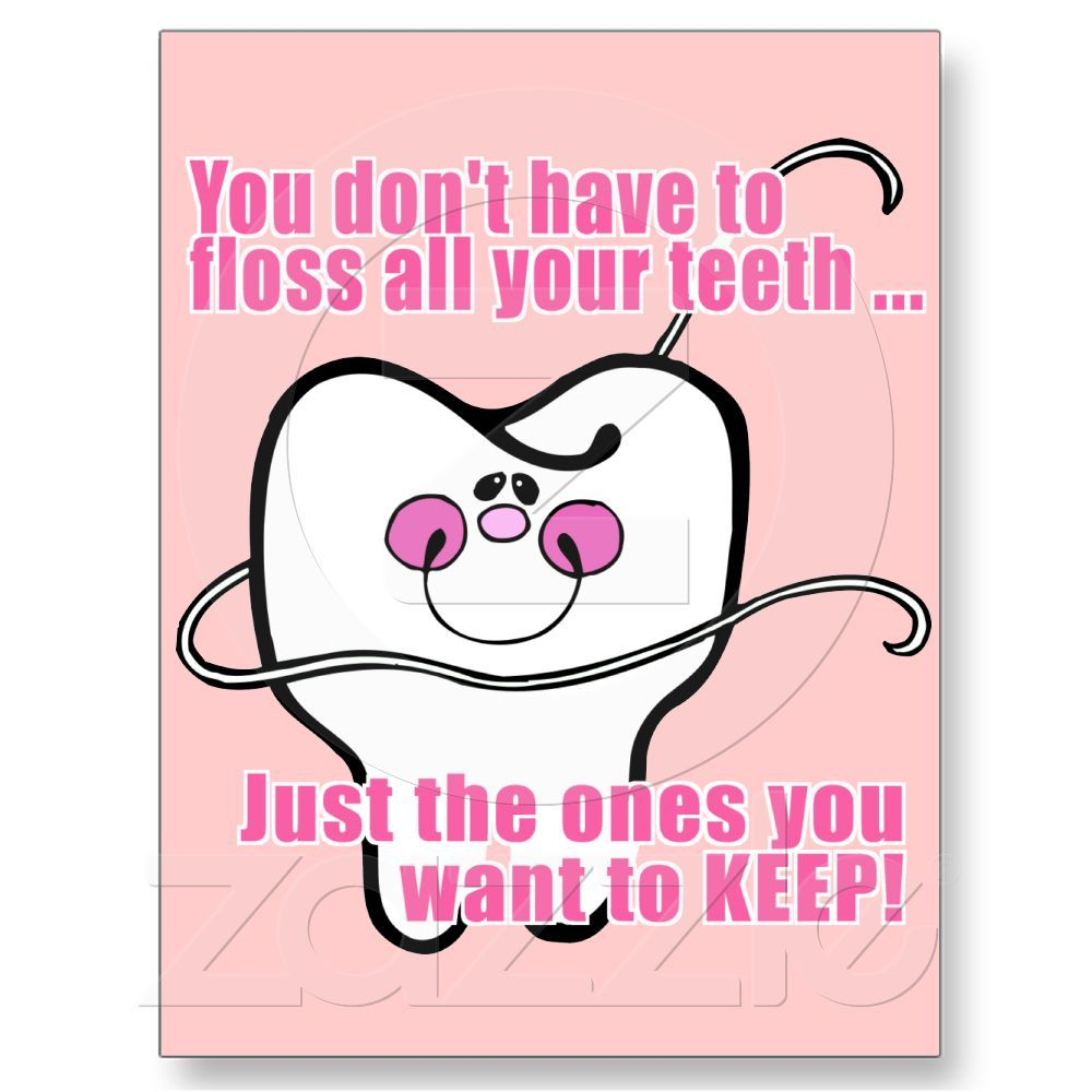 You Don't Have To Floss All Your Teeth Postcard Zazzle