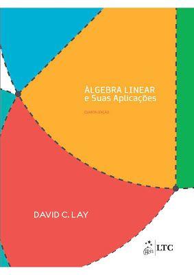 Lgebra linear e suas aplicaes david c lay 4 edio portugus lgebra linear e suas aplicaes david c lay 4 edio portugus pdf download fandeluxe Choice Image