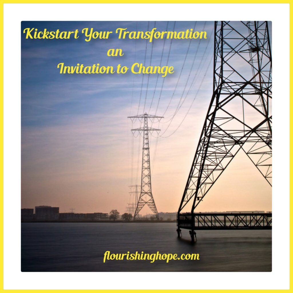 Kickstart Your Transformation an Invitation to Change