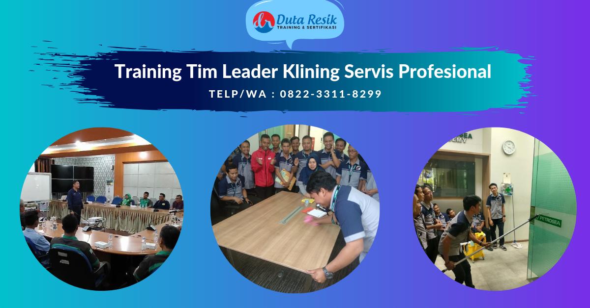 Pelatihan Tim Leader Klining Servis 1.Melaksanakan