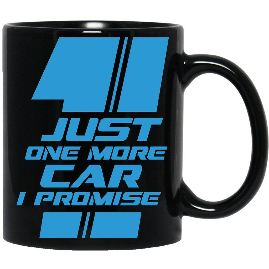 dec29a8b Car Enthusiast Just One More Car I Promise Funny Car Lover Black Coffee Mug  * Click image for more details. (This is an affiliate link) #kitchendining
