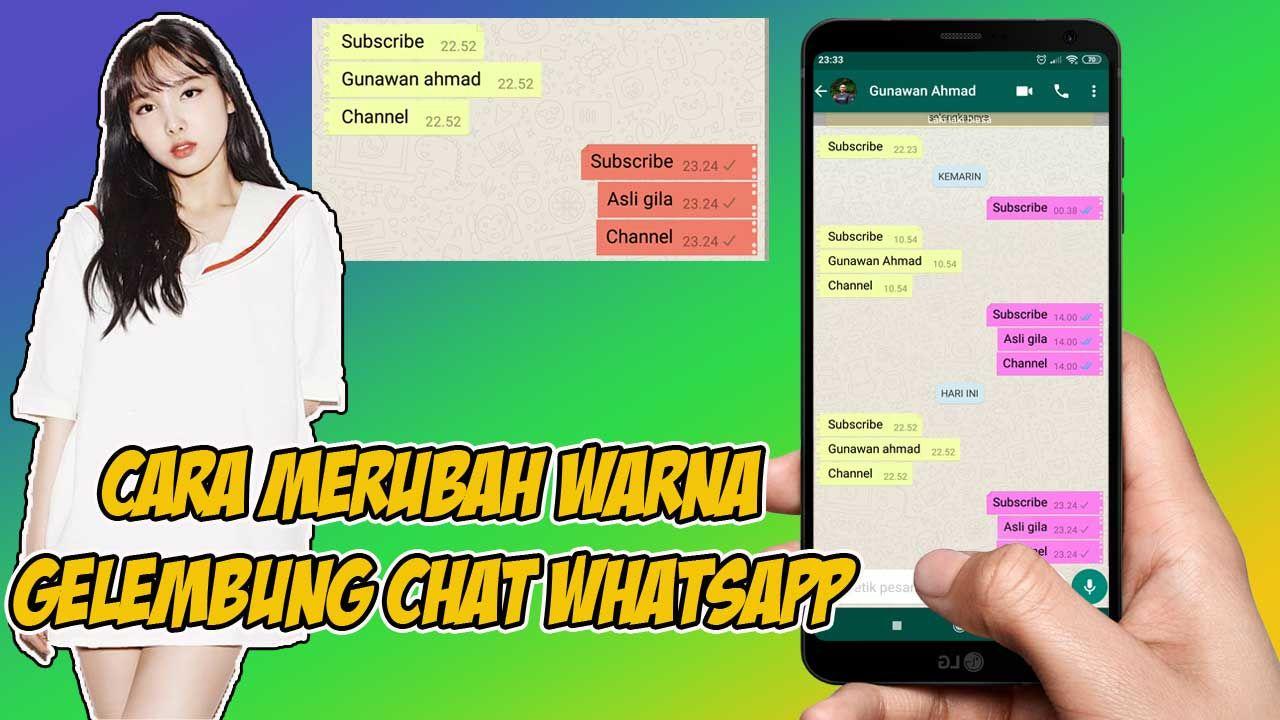Cara Merubah Warna Gelembung Chat Whatsapp Warna Gelembung