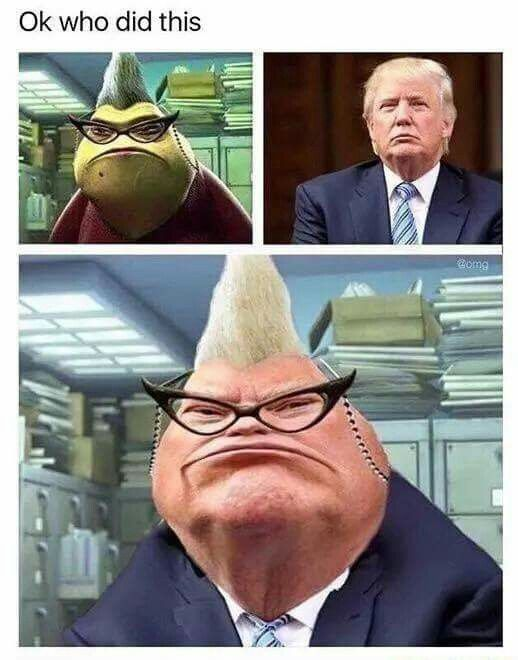 Funny Things Trump Meets Roz Crazy Funny Memes Really Funny Memes Funny Disney Memes