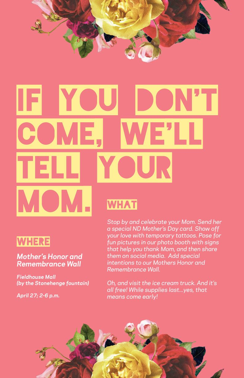 Poster Design For Student Drive 2016 Mother S Day Event Print Notredame Advertisi Mothers Day Poster Social Media Design Inspiration Social Media Design