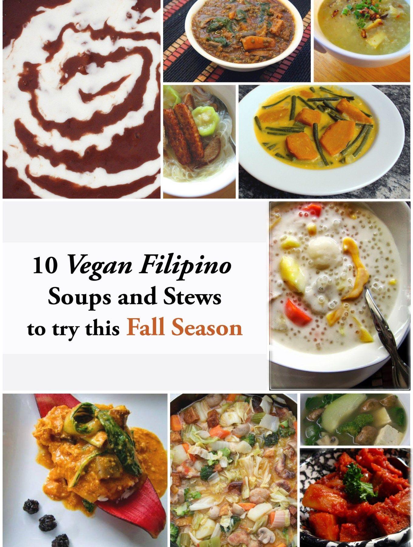 Vegan Filipino Food Vegetarian Recipes Vegan Recipes Healthy Soups And Stews
