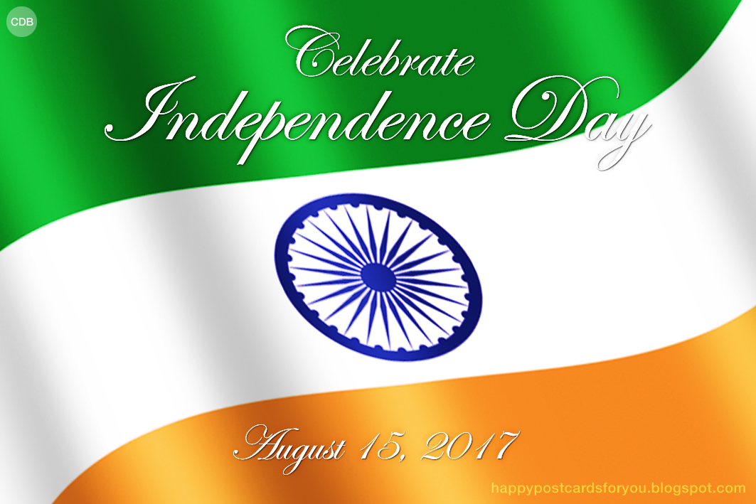 CDB Happy Postcards For You: Greeting Card   Celebrate Independence Day.  India,. Good Ideas