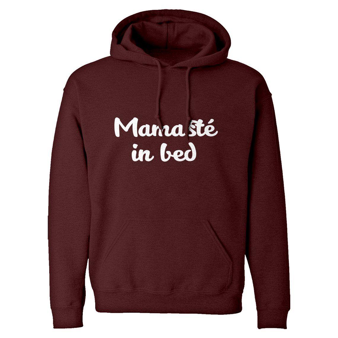 Hoodie Mamaste in Bed Unisex Adult Hoodie