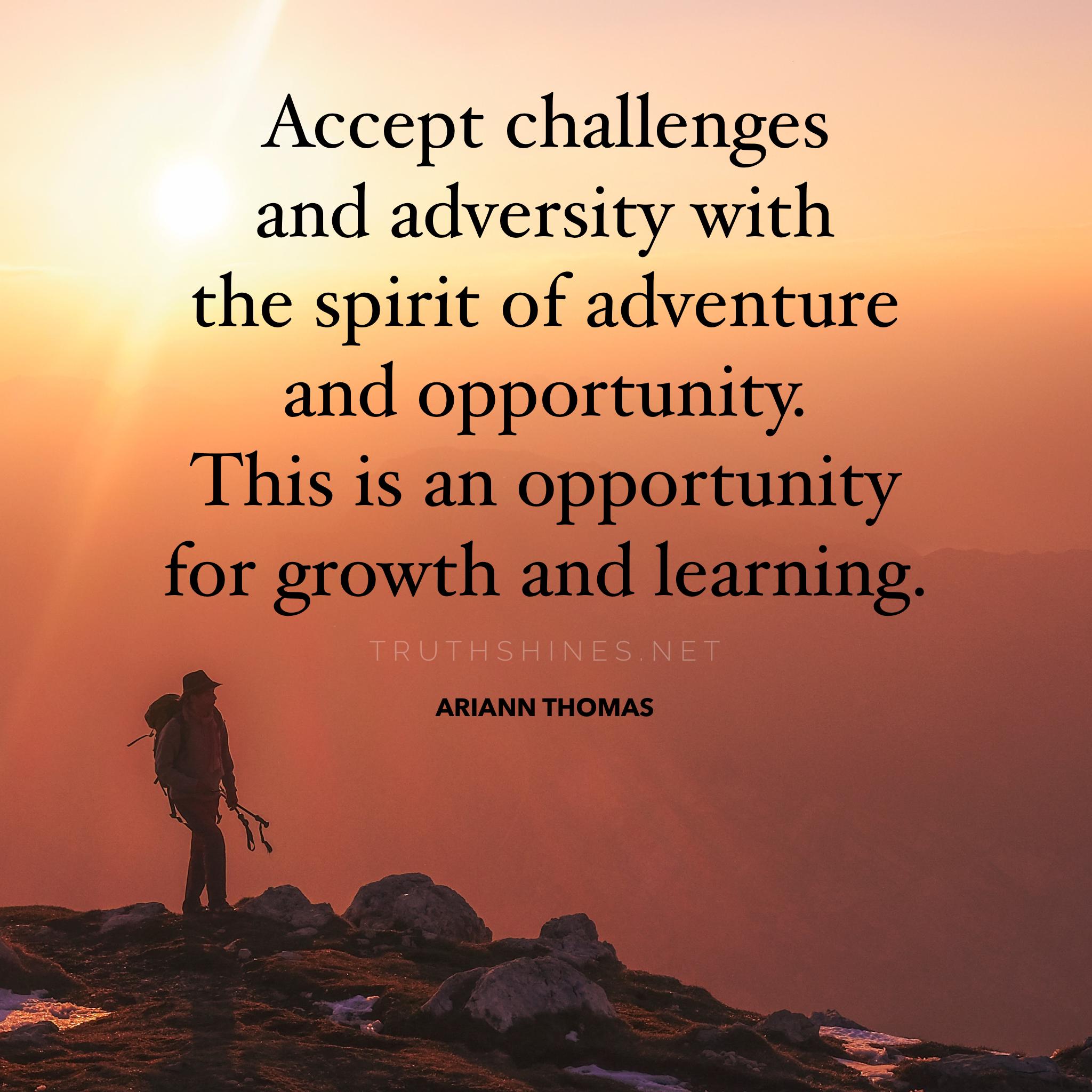 Adventure Awaits Wonderful Words Adversity Life Quotes