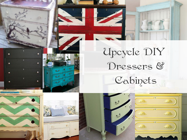 Upcycle DIY Dressers And Cabinet Ideas