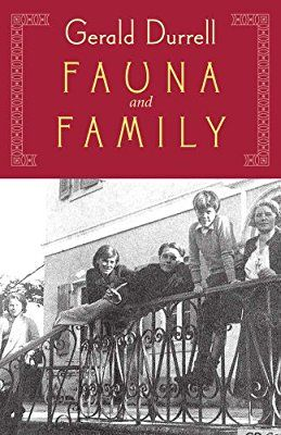 Fauna & Family: More Adventures of the Durrell Family of Corfu(Nonpareil Books)book 3 of 3, Gerald Durrell, Aug 2012, originally published as The Garden of the Gods, 1978