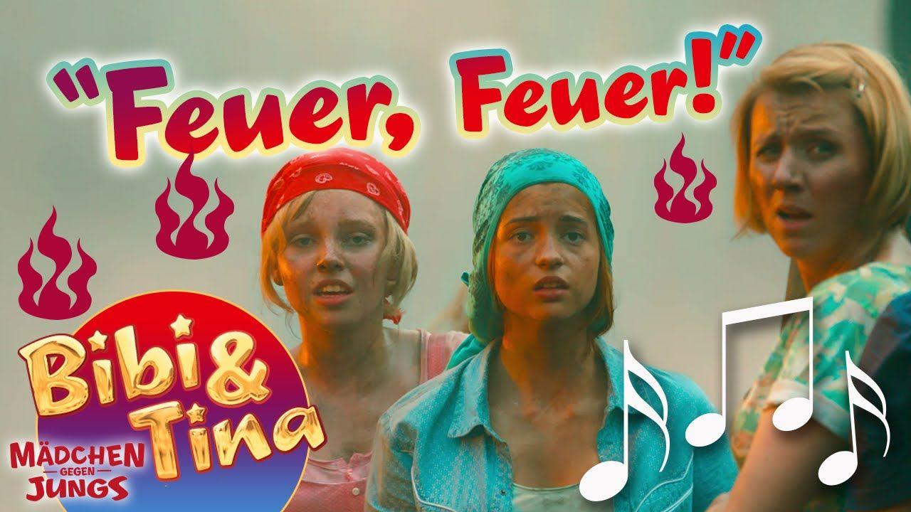 Bibi Tina Feuer Feuer Official Musikvideo In Voller Lange Aus Kinofi Bibi Und Tina Madchen Gegen Jungs Kino Film