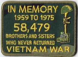 Remember 1959 TO 1975 The 58,479 Brothers and Sisters Who Never Returned from Vietnam War. Memorial Day 2013.